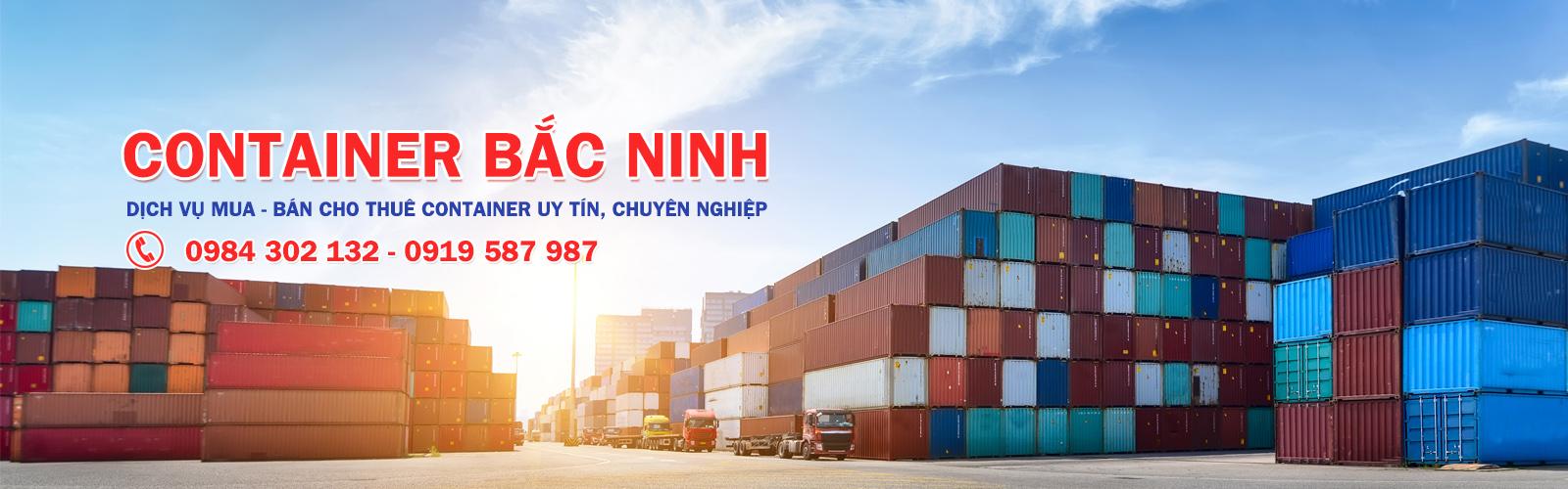 Container Bắc Ninh - Dịch vụ mua-bán-cho thuê container uy tín, chuyên nghiệp